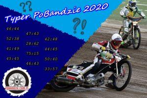 Typer PoBandzie #9: Eksperci przewidują mecze na styku. Motor wygra w Gorzowie?